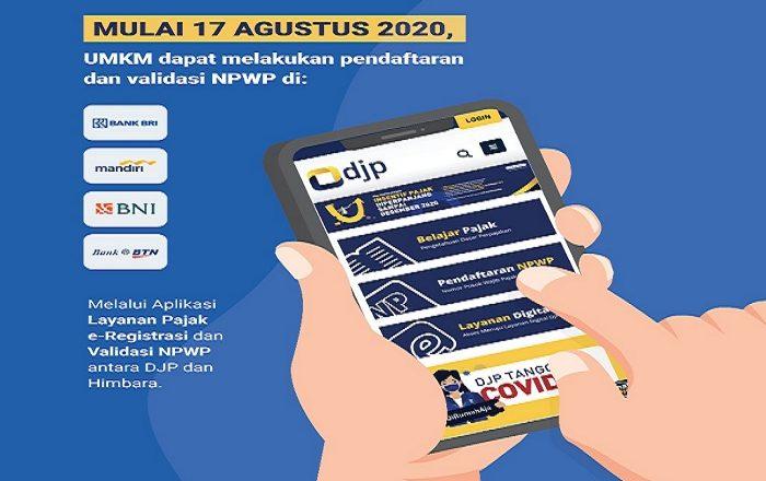 Mulai 17 Agustus 2020, UMKM Dapat Langsung Buat NPWP di 4 Bank Himbara